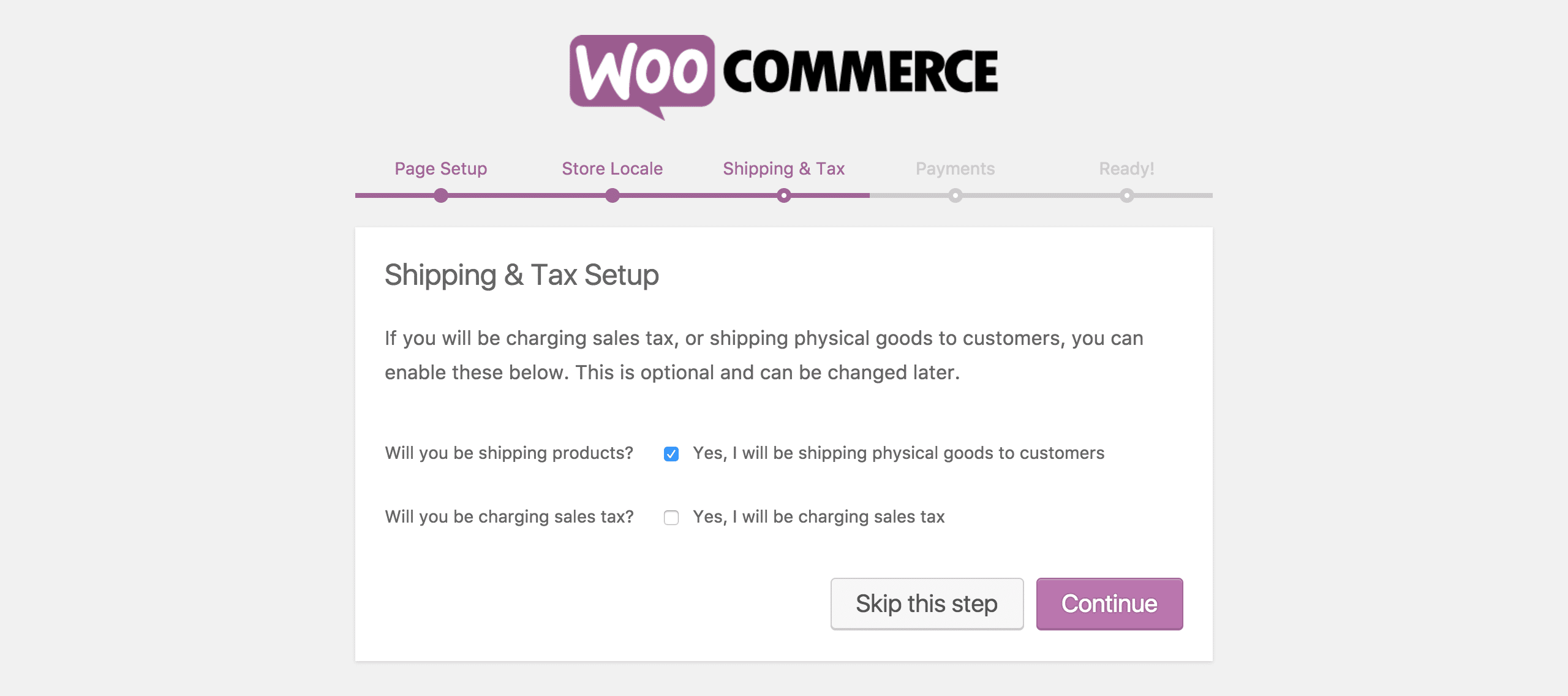 The fourth step of the WooCommerce Setup Wizard, Shipping & Tax.